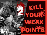 Big and Strong 2018: Kill Your Weak Points IPT (II)