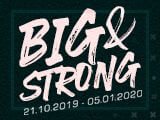 Big and Strong 2019: Start ab heute