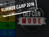 Summer Camp 2016: Defcon Mode (III)
