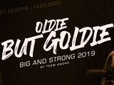 Big & Strong 2019: Oldie but Goldie (II)