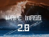 Big and Strong 2016: Wave Mass 2.0 (III)