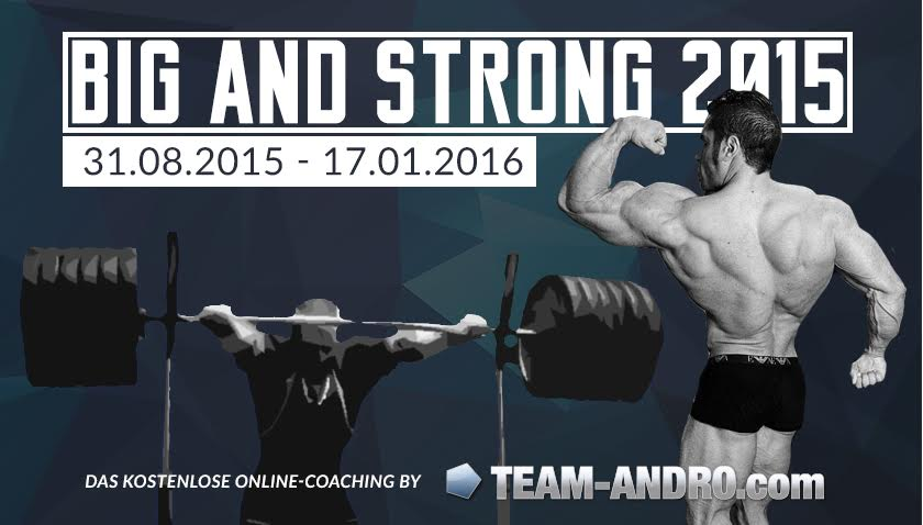 Big and Strong 2015 - Das neue Online Coaching!